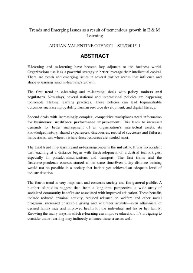 Trends and Emerging Issues as a result of tremendous growth in E & MLearningADRIAN VALENTINE OTENG'I – SIT/G/01/11ABSTRACT...