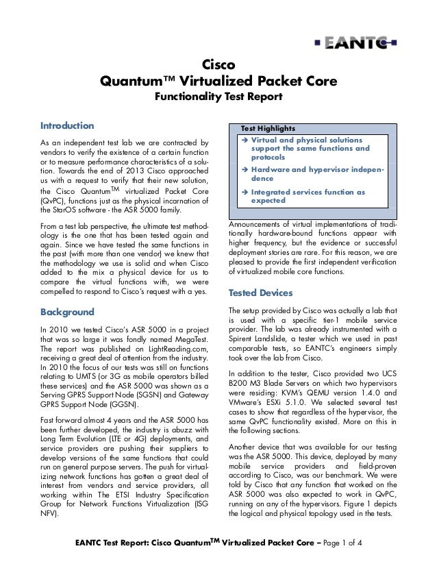 Cisco Quantum™ Virtualized Packet Core Functionality Test Report Introduction  Test Highlights  As an independent test lab...