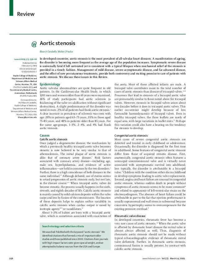 Review 956 www.thelancet.com Vol 373 March 14, 2009 Aortic stenosis Blase A Carabello,Walter J Paulus In developed countri...