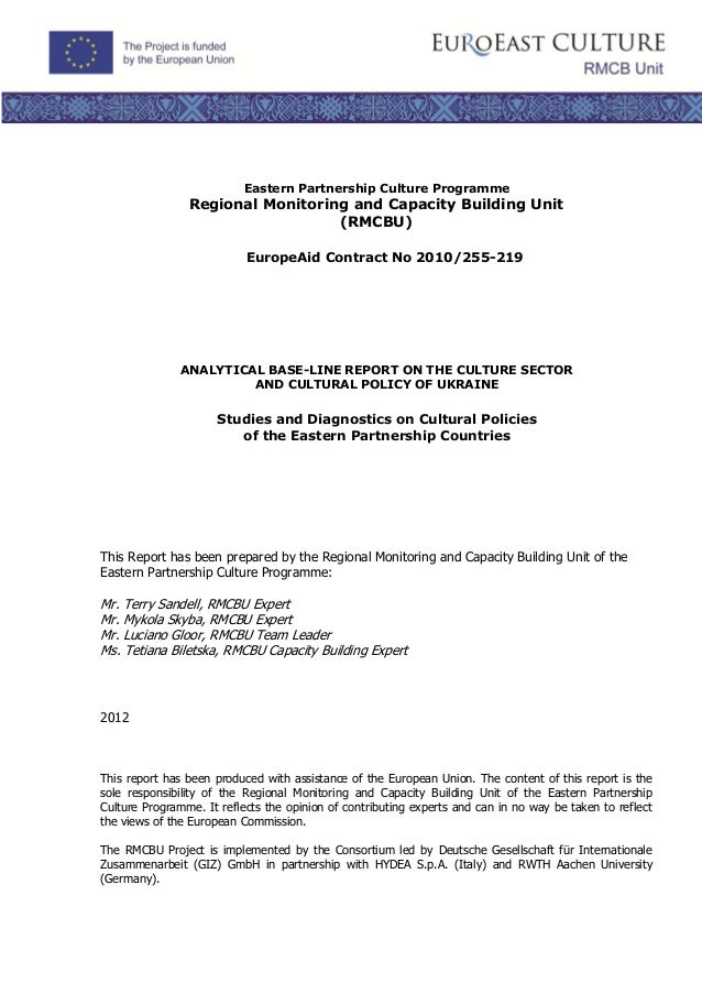 Eastern Partnership Culture ProgrammeRegional Monitoring and Capacity Building Unit(RMCBU)EuropeAid Contract No 2010/255-2...