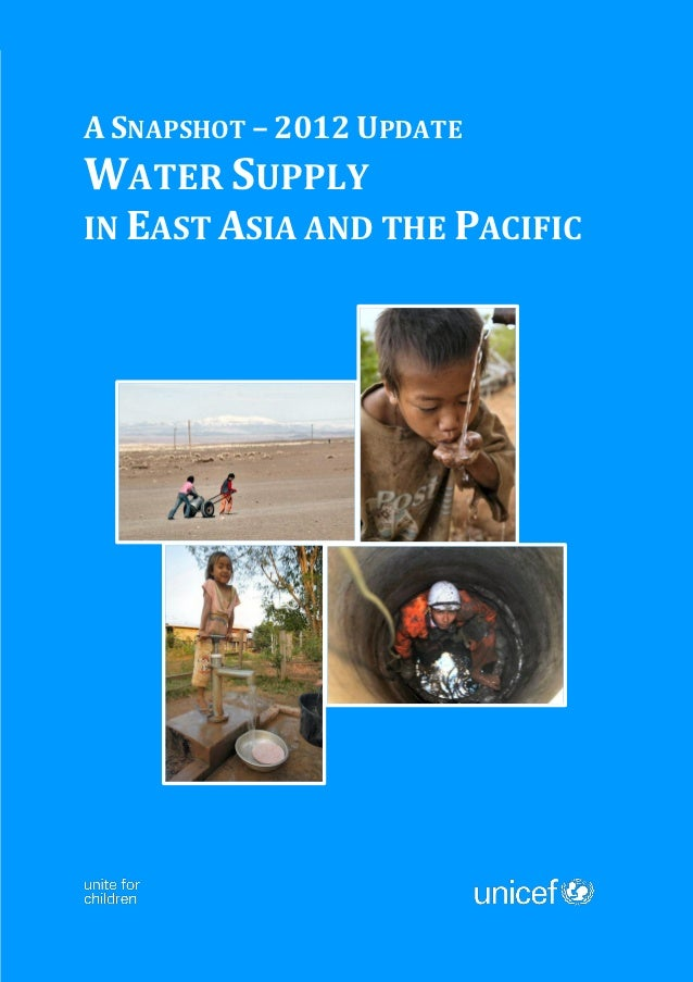 A SNAPSHOT – 2012 UPDATEWATER SUPPLYIN EAST ASIA AND THE PACIFIC