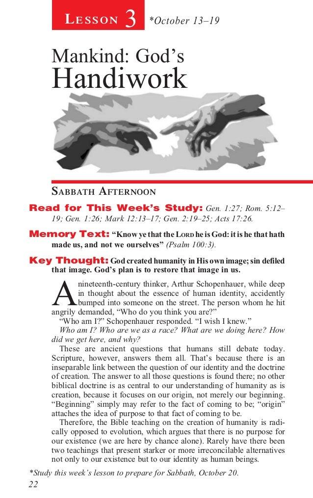 Lesson            3      *October 13–19      Mankind: God's      Handiwork      Sabbath AfternoonRead for This Week's ...