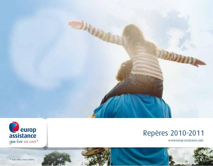 Repères 2010-2011           Repères            2010-2011       www.europ-assistance.com