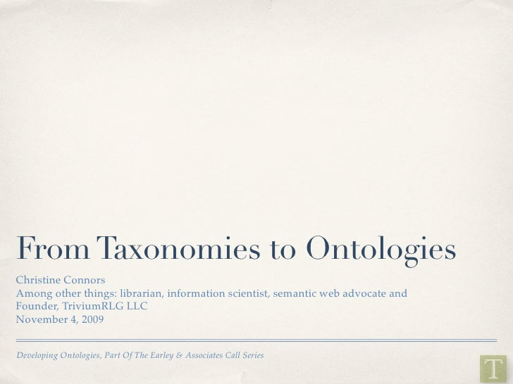 From Taxonomies to Ontologies