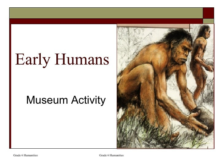 Early Humans Museum Activity