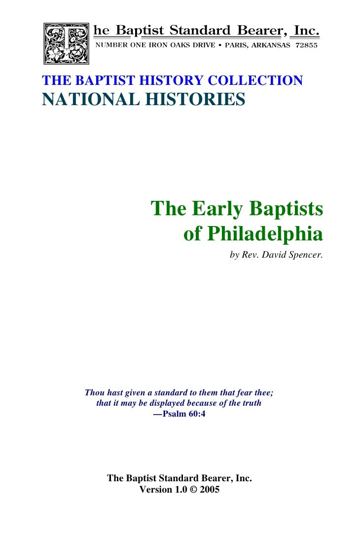 THE BAPTIST HISTORY COLLECTION NATIONAL HISTORIES                          The Early Baptists                         of P...