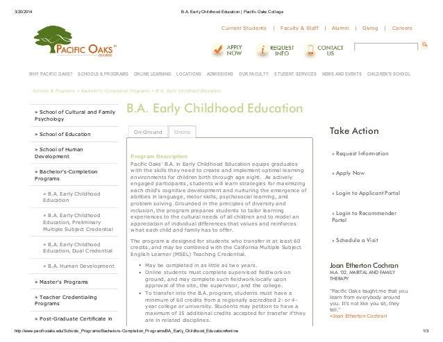 3/20/2014 B.A. EarlyChildhood Education | Pacific Oaks College http://www.pacificoaks.edu/Schools_Programs/Bachelors-Compl...