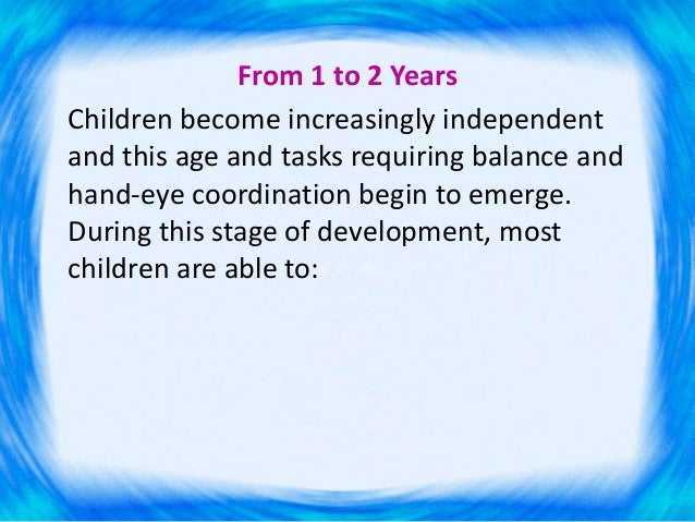 outline the expected pattern of development for children and young poeple form birth to 19 years What is speech and language developmentin the first years of life, most children learn speech and language, the uniquely human skills they will use to communicate with other people.