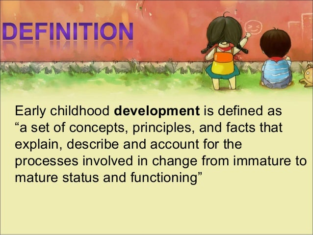 essays early childhood development Early childhood development this essay early childhood development and other 63,000+ term papers, college essay examples and free essays are available now on.
