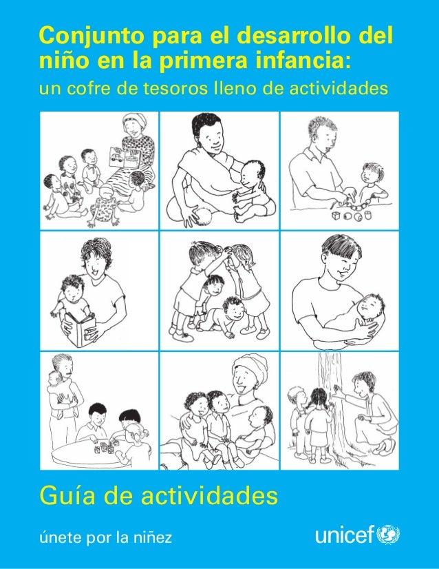 Guía de actividadesConjunto para el desarrollo delniño en la primera infancia:un cofre de tesoros lleno de actividades