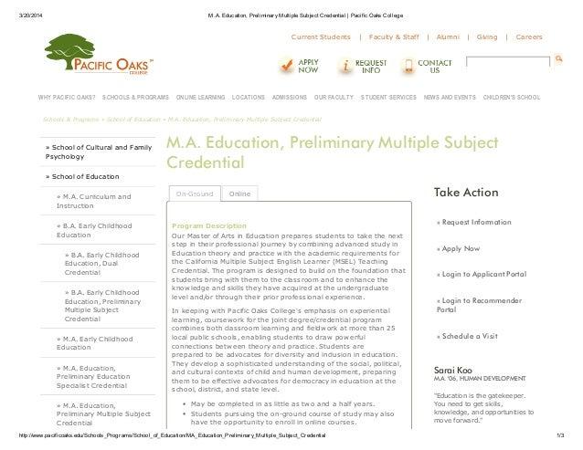 3/20/2014 M.A. Education, PreliminaryMultiple Subject Credential   Pacific Oaks College http://www.pacificoaks.edu/Schools...