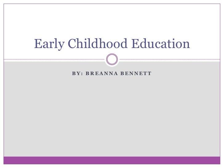 Early Childhood Education SlideShare- Final Draft