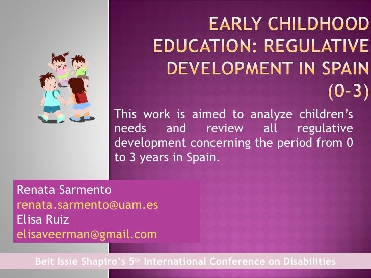 This work is aimed to analyze children's needs and review all regulative development concerning the period from 0 to 3 yea...