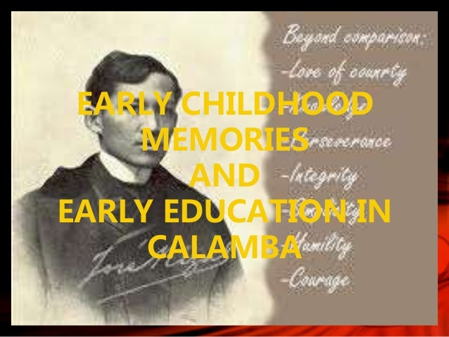 rizal s childhood days Rizal's quill 17 likes  moreover, rizal reminisces of his childhood days,  educational background of rizal during childhood.