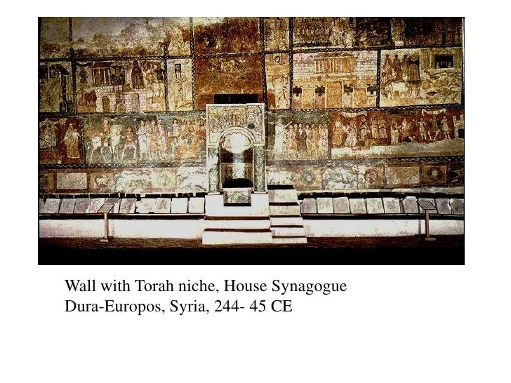 Wall with Torah niche, House Synagogue<br />Dura-Europos, Syria, 244- 45 CE<br />