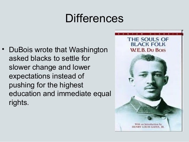 a look at popular web dubois political and educational criticisms of washington Dubois believed in political activism and protesting the laws that kept the races divided  mention web dubois's criticisms of washington  booker t washington: views on education.