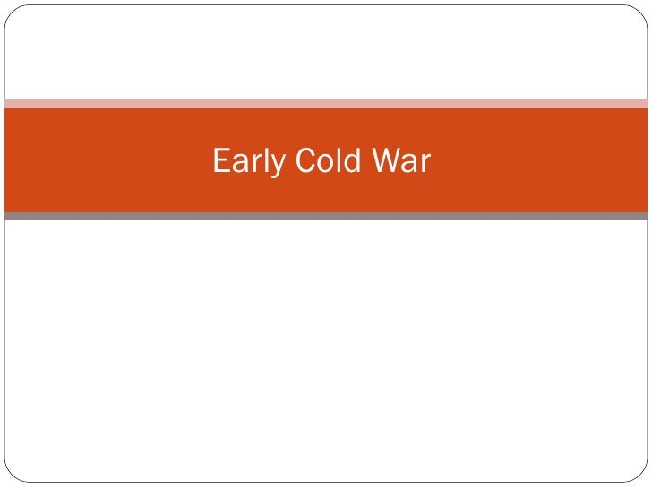 Early Cold War