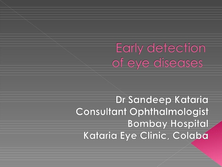 Early Detection Of Eye Diseases