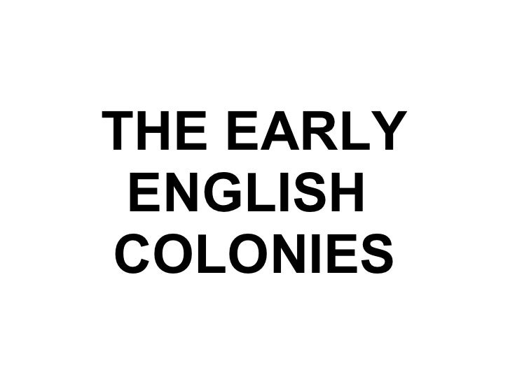 Early English Colonies Ppt