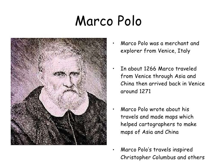 comparing the explorers marco polo and Venetian explorer, marco polo had a great impact on the area of what is now modern day china because of his exploration of the area, as well as many other areas in the.