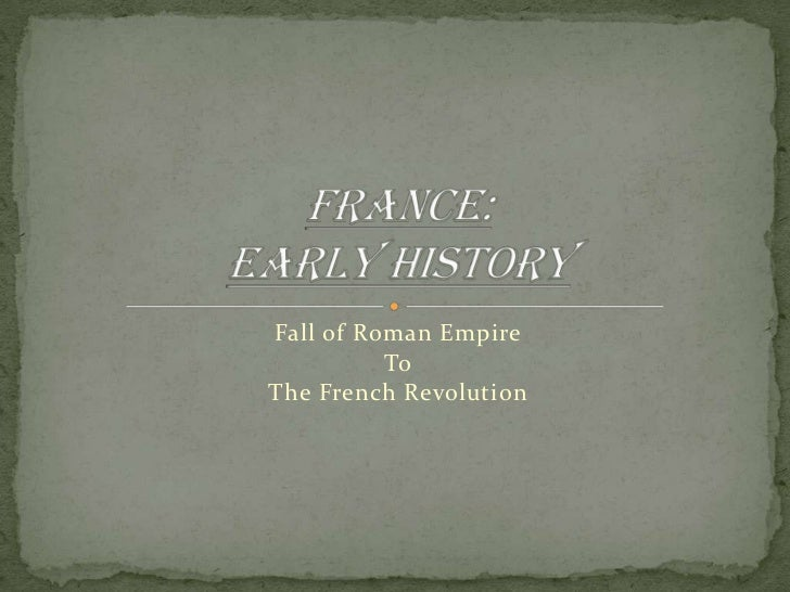 Fall of Roman Empire          ToThe French Revolution