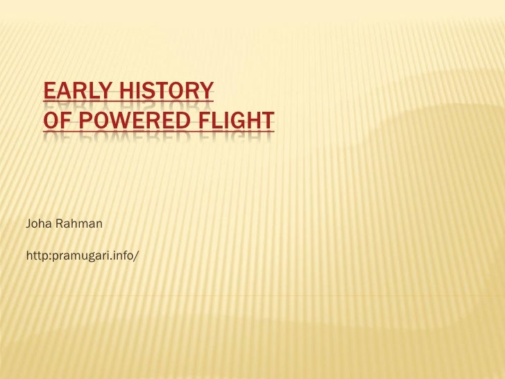 Early History Of Powered Flight