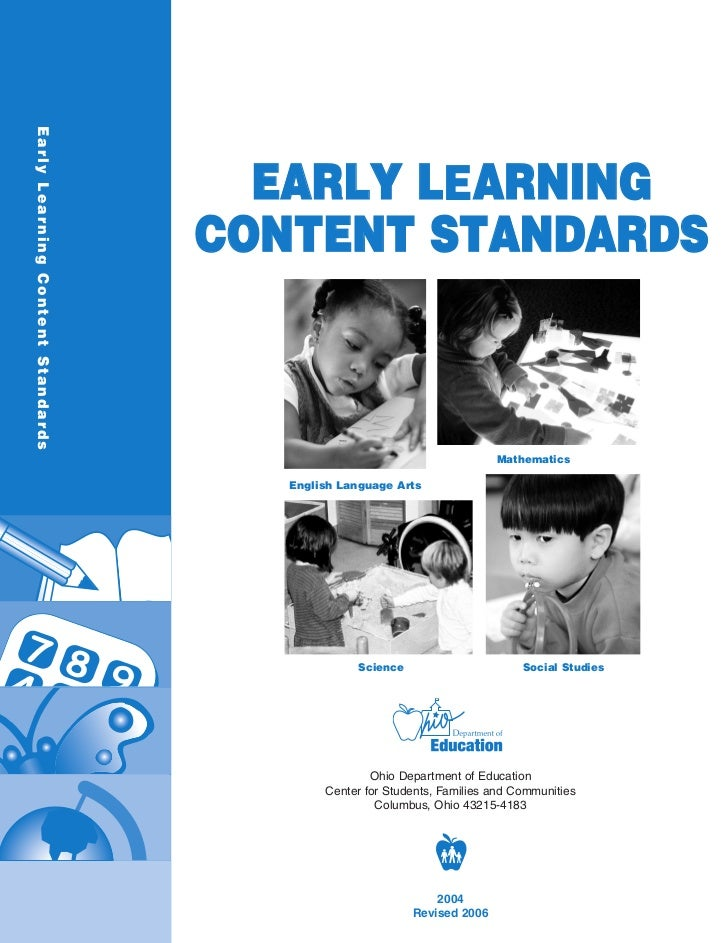 Early Lear ning Content Standards                                      EARLY LEARNING                                    C...