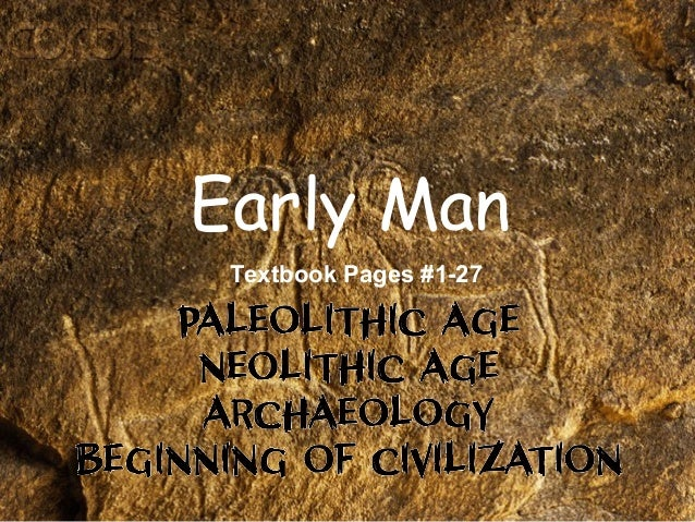 Early Man Textbook Pages #1-27