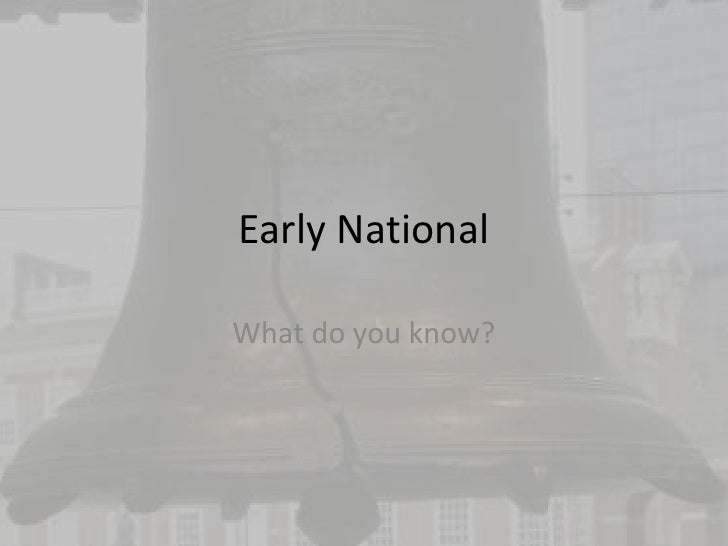 Early National