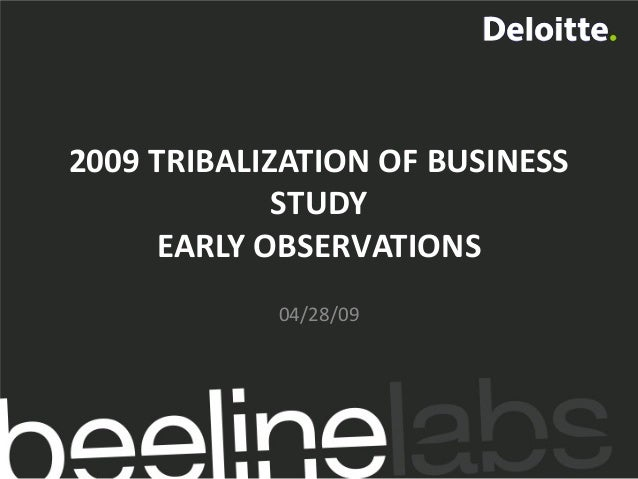 2009 TRIBALIZATION OF BUSINESS STUDY EARLY OBSERVATIONS 04/28/09