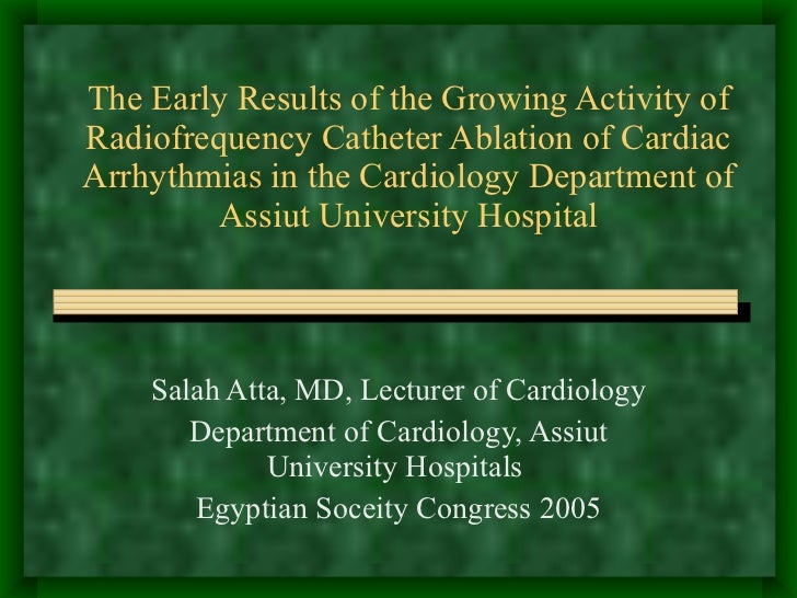 The Early Results of the Growing Activity of Radiofrequency Catheter Ablation of Cardiac Arrhythmias in the Cardiology Dep...