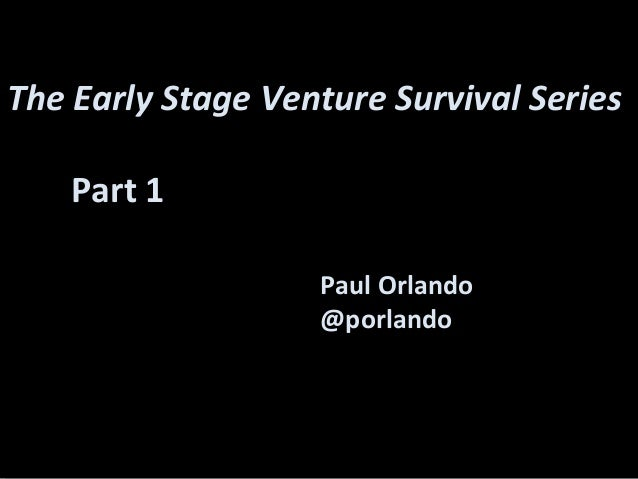 Early Stage Venture Series - part 1