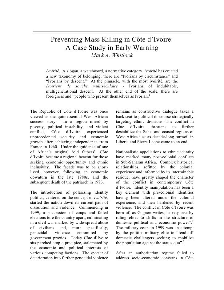 Preventing Mass Killing in Côte d'Ivoire:                 A Case Study in Early Warning                                   ...