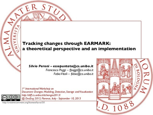 http://creativecommons.org/licenses/by-sa/3.0 Tracking changes through EARMARK: a theoretical perspective and an implement...