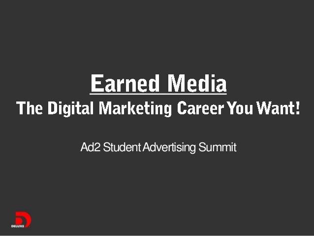 Earned Media - The Digital Marketing Career You Want