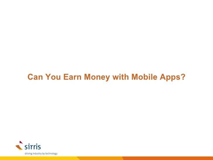 Can You Earn Money with Mobile Apps?