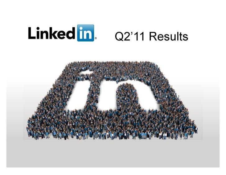 LinkedIn's First Earnings Announcement Deck, Q2 2011