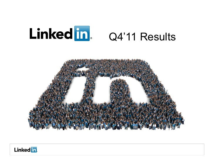 LinkedIn's Q4 2011 Earnings Announcement