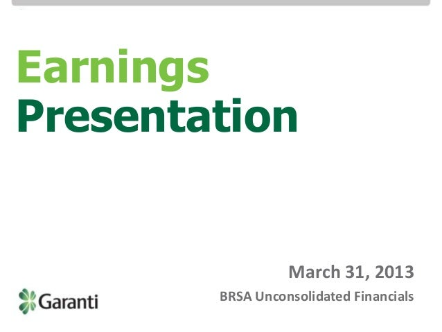 Investor Relations / BRSA Bank-only Earnings Presentation 3M 13Investor Relations / BRSA Bank-only Earnings Presentation 3...