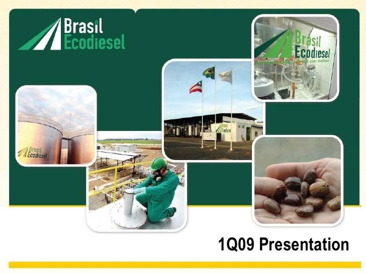 Earnings release 1 q09 presentation