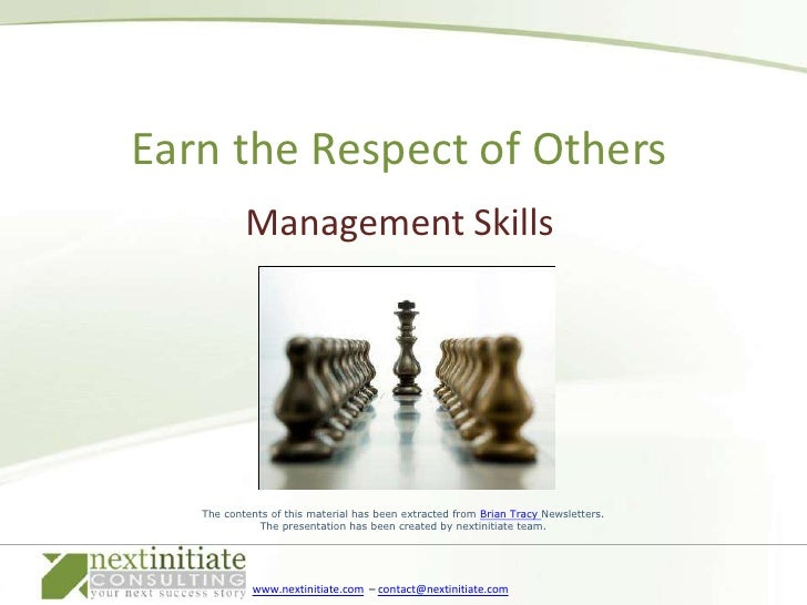 Management Skills<br />Earn the Respect of Others<br />