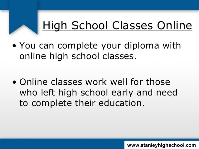What is a good online high school to go to get your diploma?