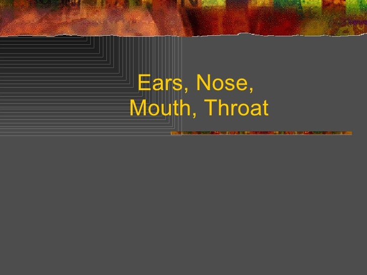 NurseReview.Org - Ears Nose Throat Mouth Nursing Lecture