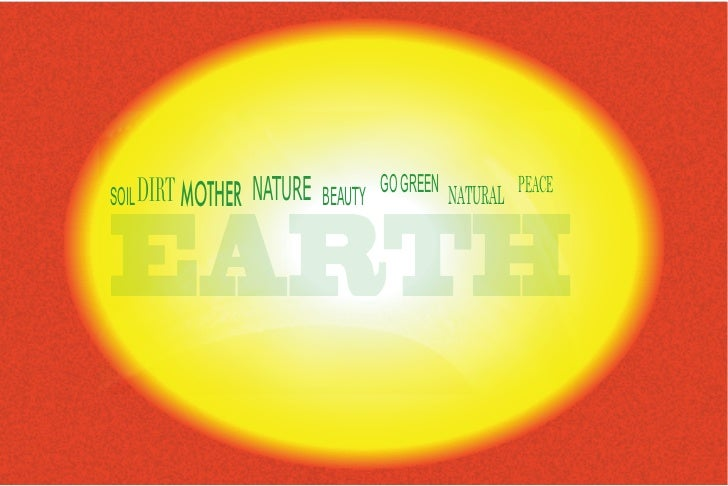 NATURE            GO GREEN NATURAL PEACESOIL DIRT MOTHER            BEAUTYEARTH