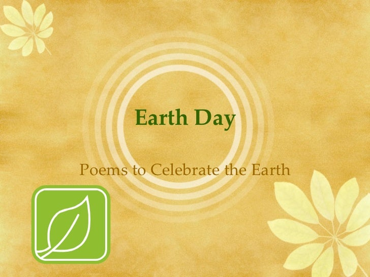 Earth Day and I Am Poems