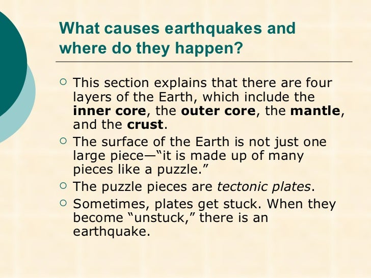 What causes earthquakes to occur ?