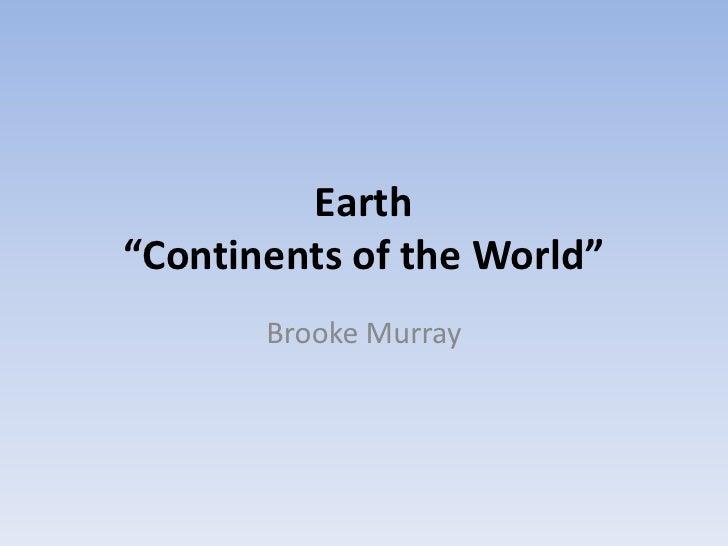 Earth Brooke Murray