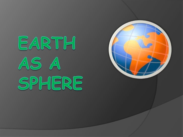 Earth as a sphere