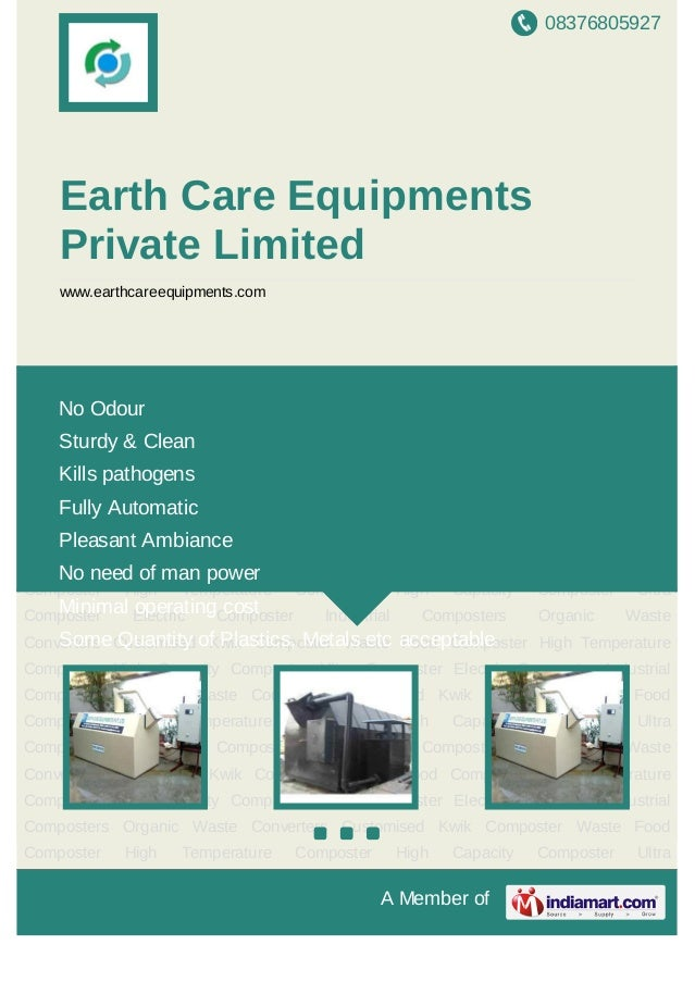 08376805927A Member ofEarth Care EquipmentsPrivate Limitedwww.earthcareequipments.comOrganic Waste Converters Customised K...