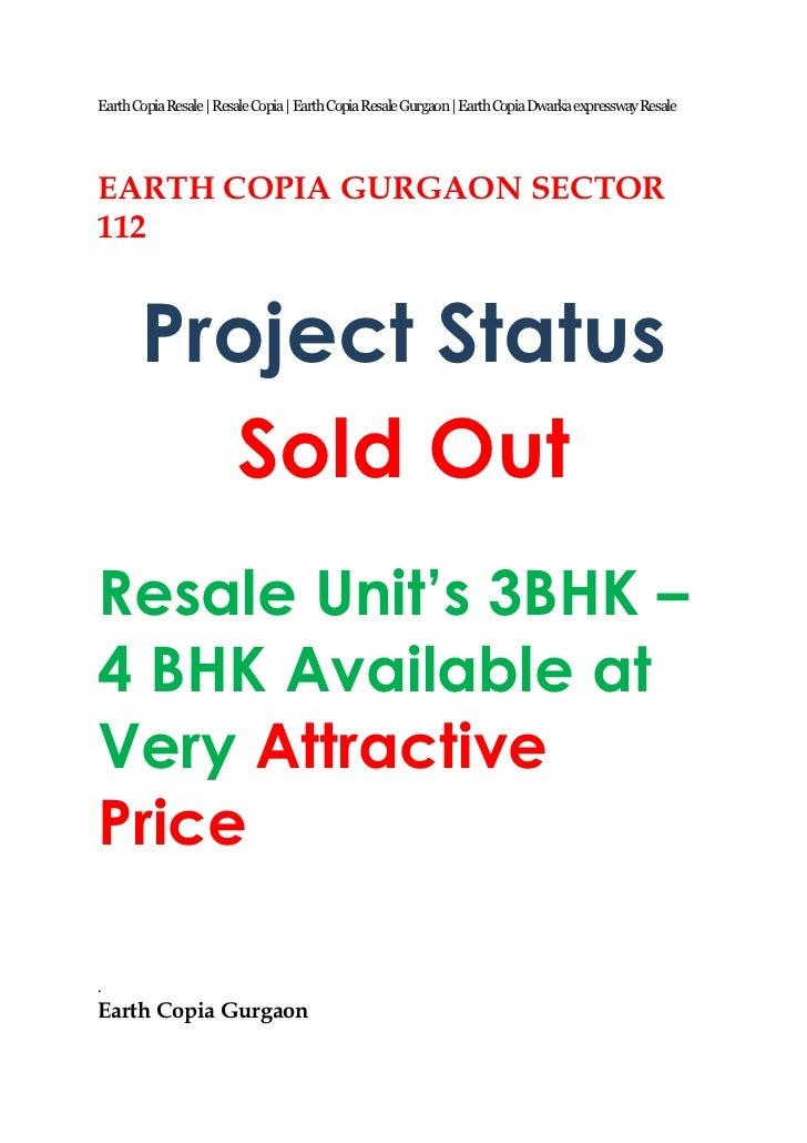 Earth Copia Resale   Resale Copia   Earth Copia Resale Gurgaon   Earth Copia Dwarka expressway ResaleEARTH COPIA GURGAON S...